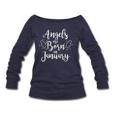 Angels are born in January