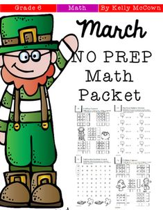 This March NO PREP Math packet that will keep your sixth graders engaged! This packet is just plain fun. Not only is it PACKED with sixth-grade common core math problems, it also gives students fun coloring, puzzles, and problem solving. Use this packet for bellwork, classwork, extra credit, fast finishers, or homework! ***************************************************************************Other 6th Grade NO PREP Math Packets:Back To School NO PREP Math Packet - 6th GradeOctober NO PREP…
