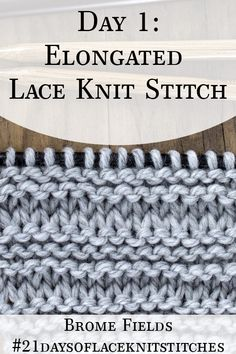 Learn how to knit the Elongated Lace Knit Stitch in today's video tutorial by Brome Fields. Learn how to knit the Elongated Lace Knit Stitch in today's video tutorial by Brome Fields. Knit Stitches For Beginners, Types Of Knitting Stitches, Beginner Knitting Patterns, Lace Knitting Patterns, Knitting Stiches, Knitting Blogs, Free Knitting, Knitting Projects, Stitch Patterns