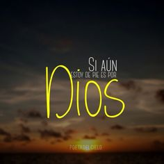 Dios by ann Gods Love Quotes, Quotes About God, Bible Verses Quotes, Faith Quotes, Cute Spanish Quotes, Healing Words, Special Quotes, Daughter Of God, God Jesus