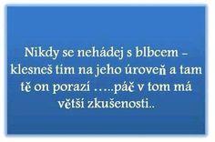 😴👍😴😴👍TAK TO JE!ALOHA💖 Motto, Facts, Words, Memes, Funny, Meme, Funny Parenting, Mottos, Hilarious