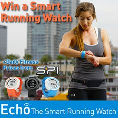 Enter to WIN daily fitness prizes from SPIbelt & Echo, The Smart Running Watch! Enter now!  #Fitness #Running #Echo #SPIbelt