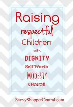 Raising Respectful Children