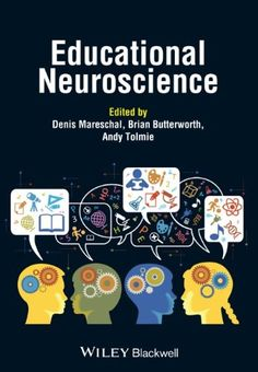 Amazon.com: Educational Neuroscience (9781118725894): Denis Mareschal, Brian Butterworth, Andy Tolmie: Books