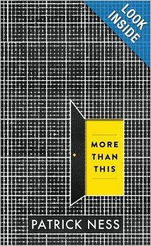 More Than This: Patrick Ness: 9780763662585: Amazon.com: Books
