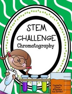 STEM Engineering Challenge: Chromatography