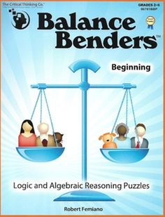 Move over Sudoku, here come Balance Benders™! You can use these books as quick, fun logic problems or as stepping stones to success in algebra. Children develop deductive thinking and pre-algebra skills as they solve balance puzzles that are more fun and Thinking Skills, Critical Thinking, Associative Property, Properties Of Addition, Properties Of Multiplication, Logic Problems, Mind Benders, Sudoku Puzzles, Rainbow Resource