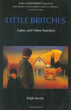 """Little Britches  This series is like """"Little House on The Prairie"""" for boys. :)"""