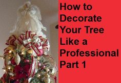 Tips and techniques for decorating your #ChristmasTree like a Professional Florist Part 1 by Enchanted Florist #Howto #Decorating #christmas http://www.enchantedfloristpasadena.com/enchanted-florist-blog/how-to-decorate-a-christmas-tree-like-a-professional-part-one/