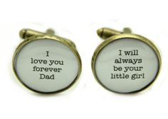 I love you forever Dad - I will always be your little girl cufflinks - Wedding day keepsake gift for Father of the bride WHITE