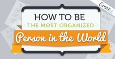 How to Be the Most Organized Person in the World (Infographic)
