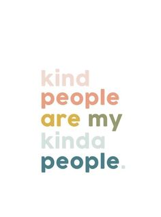kind people are my kinda people - positive vibe inspirational quotes collage for minimalist entrepreneur, good vibes quotes, good vibes quotes positivity, good vibes quotes happiness, good vibes quotes motivations for big thinkers Cute Quotes, Happy Quotes, Positive Quotes, Motivational Quotes, Inspirational Quotes, Cherish Quotes, Cute Small Quotes, Positive Vibes Only, Infj Quotes