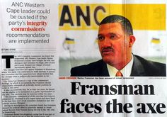 Herbst: History of protecting sexual predators exposed, shatters ANC myths ANC member Marius Fransman faces the axe. A clipping from the City Press newspaper, July 10 2016.