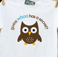 Big brother shirt- owl secret big brother to be t shirt - pregnancy announcement 2nd Child Announcement, Owl Clothes, Owl T Shirt, Sibling Shirts, Having A Baby, Birthday Shirts, Future Baby, Gift Ideas, Fun Ideas