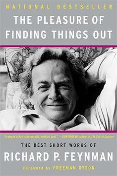 The Pleasure of Finding Things Out (Heftet) av forfatter Richard P. Pris kr Se flere bøker fra Richard P. Freeman Dyson, How To Study Physics, Books To Read, My Books, Best Biographies, Richard Feynman, Larry Page, Acceptance Speech, Short Words