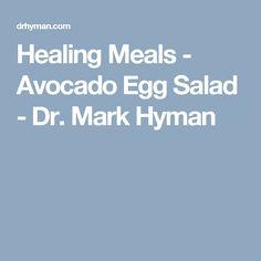 Healing Meals - Avocado Egg Salad - Dr. Mark Hyman