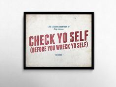 Ice Cube Check Yo Self Rap Art Quote Typography by briefandbright