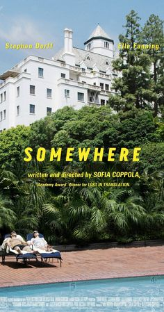Directed by Sofia Coppola.  With Stephen Dorff, Elle Fanning, Chris Pontius, Erin Wasson. After withdrawing to the Chateau Marmont, a passionless Hollywood actor reexamines his life when his eleven-year-old daughter surprises him with a visit.