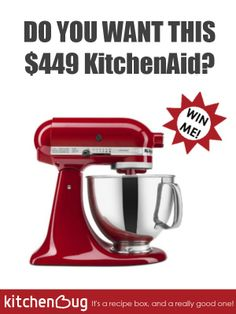 Join for Kitchenbug for a chance to win a $449 Kitchenaid in our holiday giveaway.  The winner will be chosen on December 26, 2013.  Sign up Now!