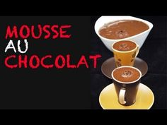 Chocolat : Mousse au Chocolat, Cooking shows? food, commands beginner, intermediate