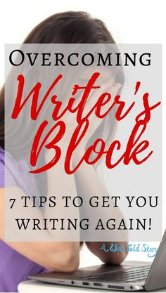 Writer's block happens to even the best writer's out there. Here are some tips to help you break through the wall and get back to your story!