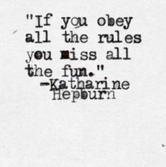 Words of Wisdom from Katharine Hepburn
