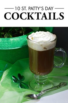 From shots and shooters to martinis and mixed drinks, this list of 10 St. Patrick's Day cocktails has something for everyone!