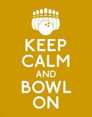 Keep Calm and #Bowl On!