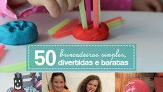 50 Atividades simples, divertidas e baratas para fazer dentro de casa