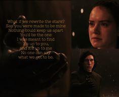 Rewrite the Stars, the Greatest Showman lyrics. The last Jedi   Rey   Kylo Ren   Ben Solo   Reylo   Star Wars   #thegreatestshowman #thelastjedi #savebensolo #rey #starwars #reylo #reyandkylo #reyxkylo