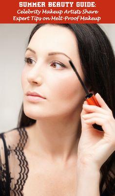 Celebrity Makeup Artists Share Tips on Melt-Proof Makeup