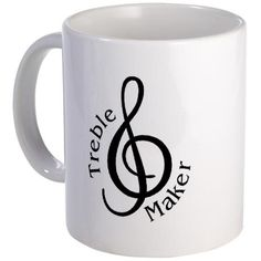 Cute treble maker mug.