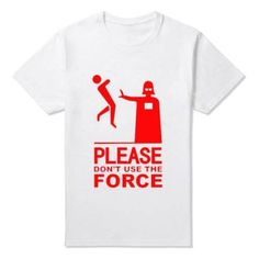 Star wars T-Shirts Dont Use The Force Star Wars fun merchandise and things http://funstarwars.com/shop/star-wars-t-shirts/star-wars-t-shirts-dont-use-the-force/