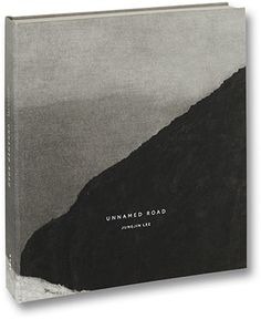 MACK - Jungjin Lee - Unnamed Road (Second printing)