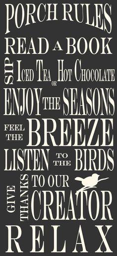 Porch Rules, Read a Book,  Sip Iced Tea....