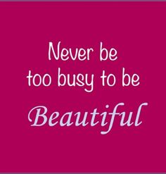 Stay beautiful! #BeautyQuotes