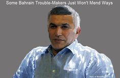 Story: Some Bahrain Trouble-Makers Just Won't Mend Ways - by Brij Sharma - Who hasn't heard of Nabeel Rajab in the Arabian Gulf? Ever since he set up the so-called Bahrain Centre for Human Rights some 14 years ago, this trouble-maker has been in and out of detention, jail and courtrooms [where the representatives of western embassies are invariably present] with royal... #MiddleEast