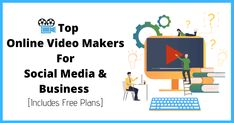 These online video makers with Free plan are easiest to create any social media video for business or personal need on the fly.