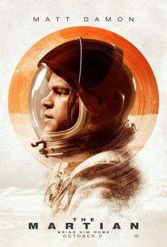 My favorite space movie by far. Favorite role for Matt Damon, too. I love the protagonist's humor, sass and can-do attitude about his dilemma. :)