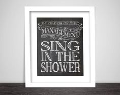 Bathroom art prints - Bathroom Rules - Kids bathroom wall quotes - Quote Art, Typography 8x10 Art print wall decor, Sing in the shower