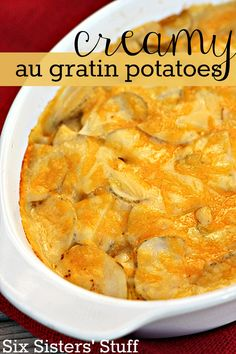 Creamy Au Gratin Potatoes on SixSistersStuff.com - these are one of my favorite side dishes!
