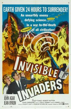 Invisible Invaders (1959.) Aliens raise the dead to use our own former people to conquer us--one of only a few zombie sci fis of the '50s.