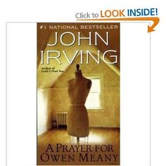 If you saw the movie, try to erase that from your memory - I think John Irving has tried. The book is so good, and he's a great writer. Any Book, Love Book, This Book, Reading Lists, Book Lists, John Irving Books, Prayer For Owen Meany, Roman, Guy Friends