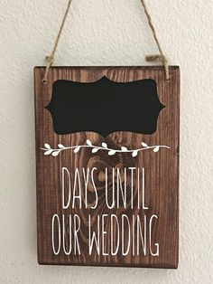 Wedding Countdown Sign, Countdown to Wedding, Handmade Countdown, Rustic Signs, Wooden Countdown Sign, Days Until Wedding Sign, Countdown This wedding countdown sign makes a great engagement gift for a newly engaged couple. We all know the excitement we feel on the lead up to our