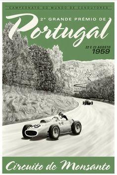 Grand Prix of Portugal, 1959 Auto Poster, Car Posters, Event Posters, Grand Prix, Course Automobile, Racing Events, Vintage Race Car, Car Advertising, Automotive Art