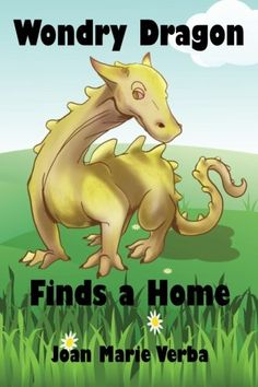 Wondry Dragon Finds a Home (The Adventures of Wondry Dragon) (Volume 1) by Joan Marie Verba http://www.amazon.com/dp/1936881446/ref=cm_sw_r_pi_dp_uKaLwb11T19X6