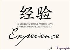 To understand your parents' love you must raise children yourself.