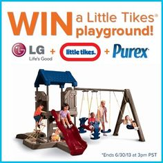 *THIS SWEEPSTAKES HAS ENDED* Repin if you want to WIN a new #playground from Purex and Little Tikes!