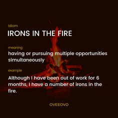 having or pursuing multiple opportunities simultaneously. English Idioms, English Vocabulary Words, English Phrases, Learn English Words, English Lessons, English Language, Language Arts, Slang Phrases, Idioms And Phrases