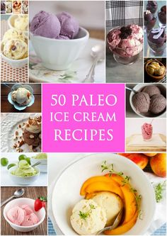 50 Best Paleo Ice Cream Recipes  paleozonerecipes.com #paleo #weightloss #glutenfree